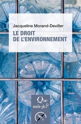 Le droit de l'environnement 12e édition