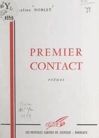 Jacqueline Noblet - Premier contact.