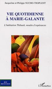Feriasdhiver.fr Vie quotidienne à Marie-Galante - L'habitation Thibault, moulin d'espérances Image