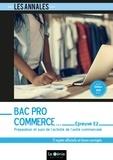 Jacqueline Oliveira - Préparation et suivi de l'activité commerciale épreuve E2 Bac pro Commerce - 5 sujets officiels et leurs corrigés.