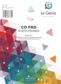 Co Pro Epreuve E2 : Préparation et suivi de l'activité commerciale- Sujets d'examen - Jacqueline Oliviera pdf epub