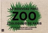 Jacqueline Osty - Le nouveau Parc zoologique de Paris - Atelier Jacqueline Osty & associés, paysagistes urbanistes.