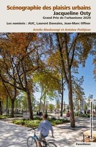 Jacqueline Osty - Scénographie des plaisirs urbains - Grand Prix de l'urbanisme 2020.