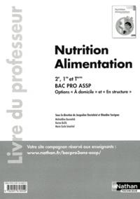 Accentsonline.fr Nutrition Alimentation à domicile & en structure 2e, 1e et Tle Bac pro ASSP - Livre du professeur Image