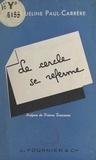 Jacqueline Paul-Carrère et Pierre Descaves - Le cercle se referme.
