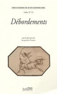Jacqueline Penjon - Débordements - Etudes sur l'excès.