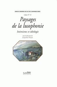 Jacqueline Penjon - Paysages de la lusophonie - Intimisme et idéologie.