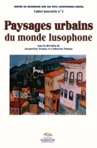 Jacqueline Penjon et Catherine Dumas - Paysages urbains du monde lusophone.