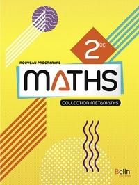Jacqueline Penninckx et Françoise Pilorge - Mathématiques 2de Métamaths.