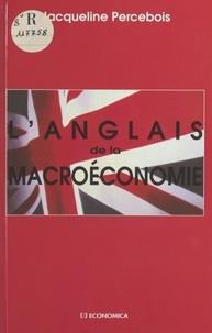 Jacqueline Percebois - L'anglais de la macroéconomie.