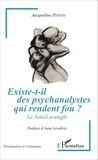 Jacqueline Persini - Existe-t-il des psychanalystes qui rendent fou ? - Le soleil aveugle.