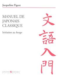 Jacqueline Pigeot - Manuel de japonais classique - Intiation au bungo.