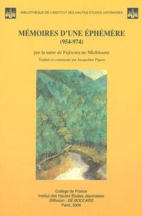 Jacqueline Pigeot - Mémoires d'une Ephémère (954-974) - Par la mère de Fujiwara no Michitsuna.