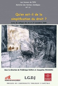 Jacqueline Poussou-Petit et Frédérique Rueda - Qu'en est-il de la simplification du droit?.