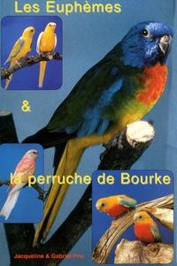 Jacqueline Prin et Gabriel Prin - Les Euphèmes et la perruche de Bourke.