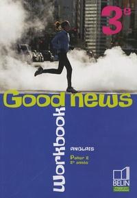 Histoiresdenlire.be Anglais 3e, Palier 2, 2e année, Good news - Workbook Image