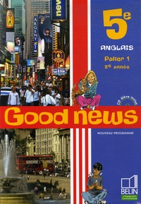 Jacqueline Quéniart et Marie-Pierre Lemaire - Anglais 5e Good news. 1 CD audio