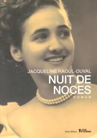 Jacqueline Raoul-Duval - Nuit de noces.