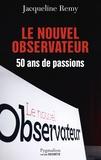 Jacqueline Remy - Le nouvel observateur - 50 ans de passions.