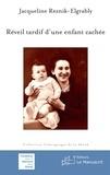 Jacqueline Reznik-Elgabry - Réveil tardif d'une enfant cachée.