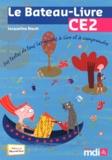 Jacqueline Rioult - Le Bateau-Livre CE2 - Des textes de tous les genres à lire et à comprendre.