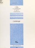 Jacqueline Rubellin-Devichi et Pascal Ancel - L'arbitrage - Extrait du Juris-Classeur Procédure civile.