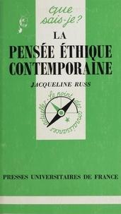 Jacqueline Russ et Paul Angoulvent - La pensée éthique contemporaine.