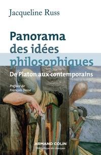 Jacqueline Russ - Panorama des idées philosophiques - De Platon aux contemporains.