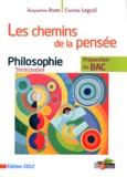 Jacqueline Russ et Clotilde Leguil - Philosophie Tle Les chemins de la pensée - Préparation au BAC.