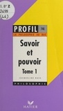 Jacqueline Russ et Georges Décote - Savoir et pouvoir (1) - La puissance du désordre.