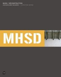 Jacqueline Salmon et Christine Bergé - MHSD / déconstruction.