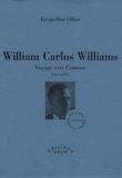 Jacqueline Saunier-Ollier - William Carlos Williams - Voyage vers l'amour.