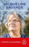 Jacqueline Sauvage - Je voulais juste que ça s'arrête.