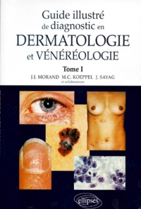 GUIDE ILLUSTRE DE DIAGNOSTIC EN DERMATOLOGIE ET VENEREOLOGIE. Tome 1.pdf