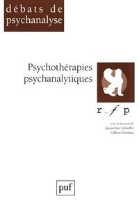 Jacqueline Schaeffer et Gilbert Diatkine - Psychothérapies psychanalytiques - [colloque, Paris, 1997].