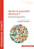 Jacqueline Schaeffer - Qu'est la sexualité devenue ? - De Freud à aujourd'hui.