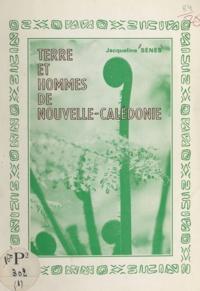Jacqueline Sénès - Terre et hommes de Nouvelle-Calédonie.