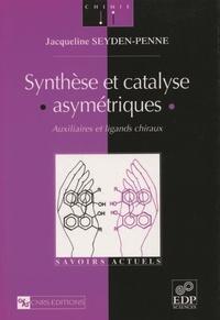 Jacqueline Seyden-Penne - Synthèse et catalyse asymétriques - Auxiliaires et ligands chiraux.