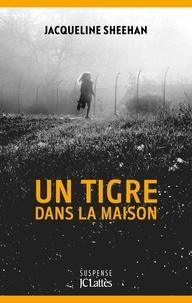 Anglais livre télécharger gratuitement Un tigre dans la maison 9782709661690 MOBI in French