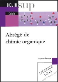 Jacqueline Smadja - Abrégé de chimie organique.