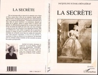 Jacqueline Sudaka-Bénazéraf - La secrète.