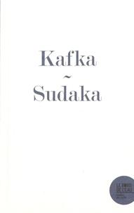 Jacqueline Sudaka-Bénazéraf - Le journal de Franz Kafka - L'impasse de l'écriture et le dessin de l'acrobate.