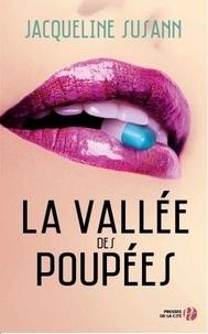 Jacqueline Susann - La vallée des poupées.