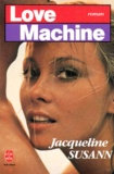 Jacqueline Susann - Love machine.