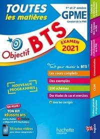 Jacqueline Thédié et Sophie Catinaud - Toutes les matières BTS 1re et 2e année GPME - Gestion de la PME.