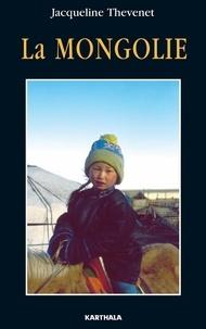 Jacqueline Thevenet - La Mongolie.