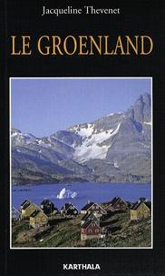 Le Groenland- Kalaallit Nunaat - Jacqueline Thevenet |
