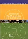 Jacqueline Tolas - TECHNIQUE CLASS  : Le fos et la classe de langue FLE - techniques et pratiques de classe - Ebook.