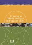 Jacqueline Tolas et Catherine Carras - Le français sur objectifs spécifiques et la classe de langue.