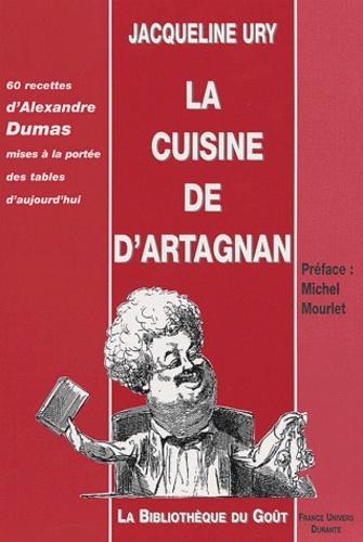 Jacqueline Ury - La cuisine de d'Artagnan.